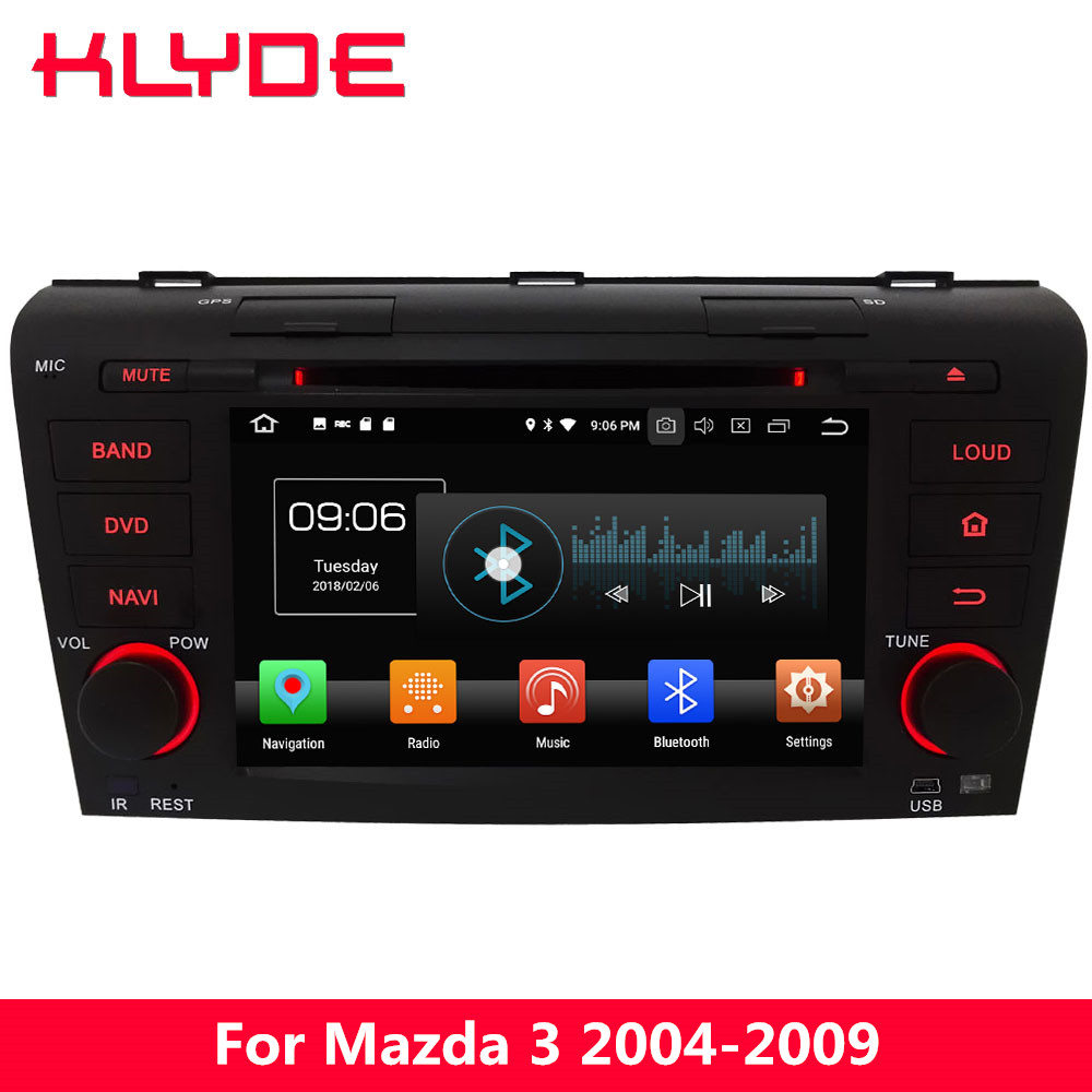 KLYDE Android 8,0 4 г WI-FI Octa Core 4 ГБ Оперативная память 32 ГБ Встроенная память DVD мультимедиа плеер Радио стерео gps навигации для Mazda 3 2004-2009