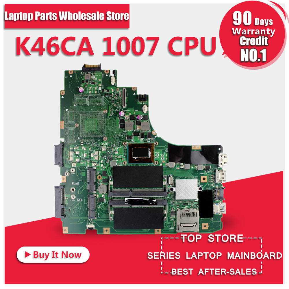 For Asus K46CA K46CM Laptop Motherboard With 1007 CPU REV.2.0 Mainboard 100% Fully Tested Free Shipping free shipping the laptop motherboard for asus k75d k75de qml70 la 8371p test good