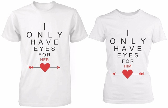 Cute matching couple shirts i only have eyes for you for Shirts with graphics on the back
