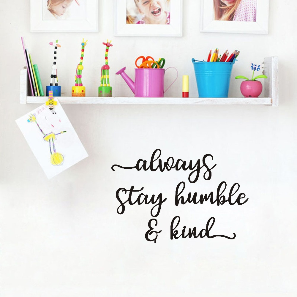 Motivational Kids Quotes Stickers Always Stay Humble Kind Decals