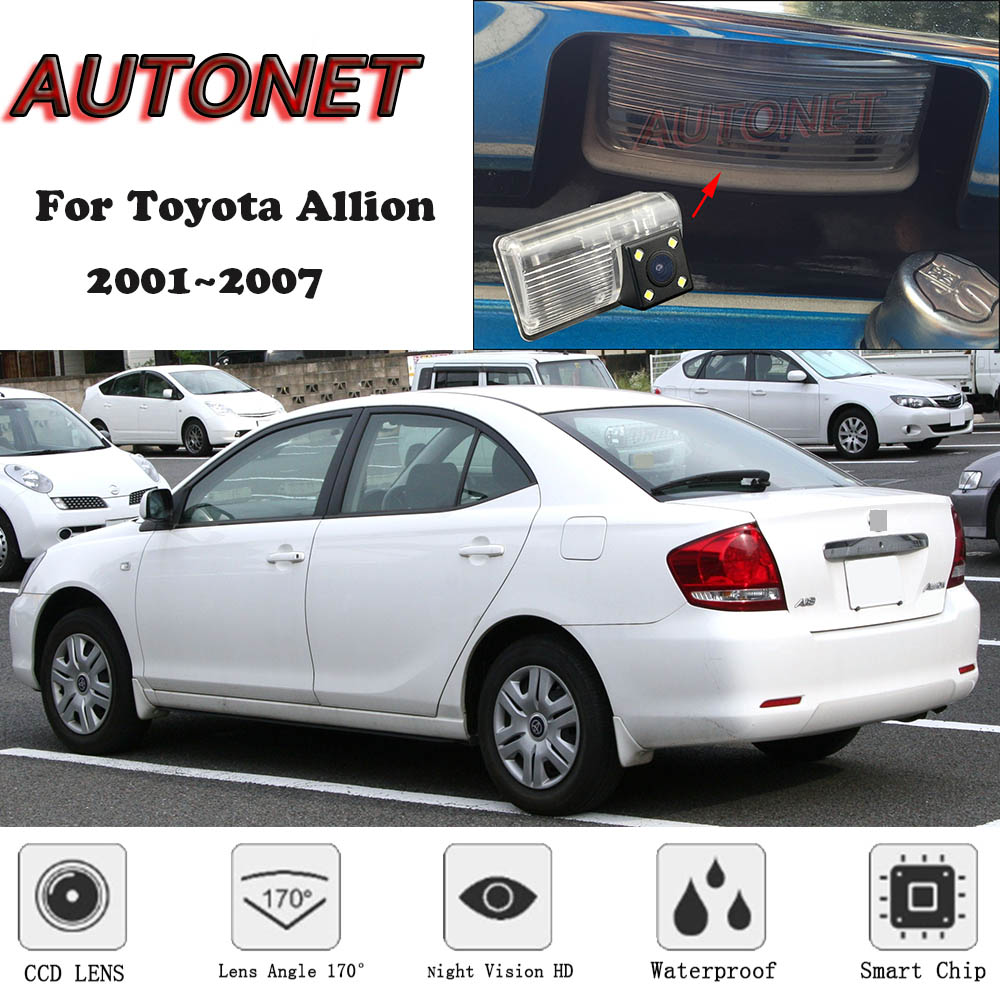 AUTONET Backup Rear View Camera For Toyota Allion 2001 2002 2003 2004 2005 2006 2007 Night Vision License Plate Camera