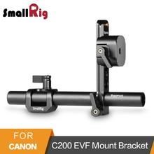 SmallRig for Canon C200 EVF Mount Bracket Anti-Twist Multi-Functional DIY Camera Rig Accessory – 2064