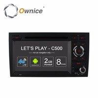 Ownice C500 Octa 8 Core 4G SIM LTE ANDROID 6.0 AUTO DVD SPELER voor Audi A4 2002-2008 wifi GPS BT Radio 2 GB RAM 32 GB ROM