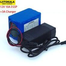 Liitokala Защита большой емкости 12 В 10ah 18650 литиевая аккумуляторная батарея 12 в 10000 мАч+ 12,6 в 3 а зарядное устройство