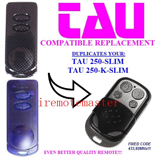 TAU 250-SLIM TAU 250-K-SLIM garage door replacement remote FIXED CODE 433MHZ