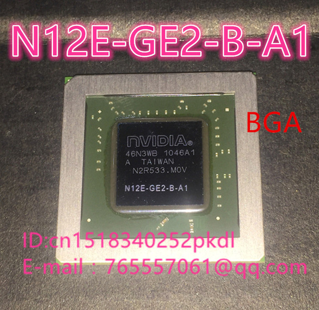 100% New N12E-GE2-B-A1  BGA Chipset