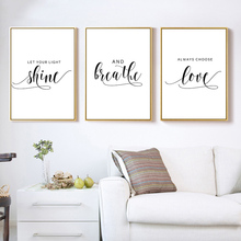 цена Motivational Quotes Poster Print Always Choose Love Let Your Light Shine Canvas Quote Wall Art Painting Pictures Room Decoration онлайн в 2017 году