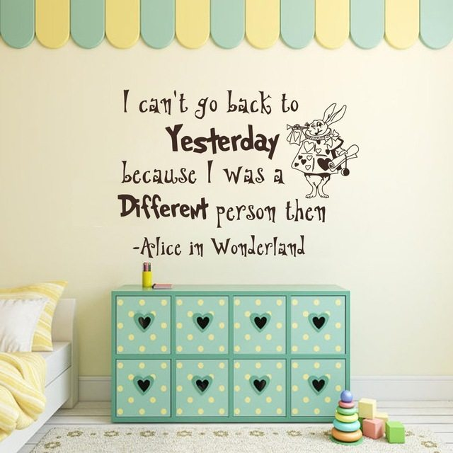 Alice In Wonderland Wall Decal Quote   I Canu0027t Go Back To Yesterday    Nursery Quotes Kids Room Bedroom Art Wall Sticker
