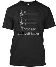 13 8 6 4 These Are Difficult Times Music - Standard Unisex T-Shirt Harajuku Tops t shirt Fashion Classic Unique free shipping