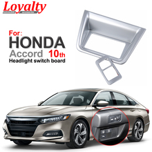 цена на Loyalty Chrome for HONDA Accord 2018 Gen 10th Interior ABS Headlight Switch Frame Rearview Mirror Adjustment Button Cover Trim