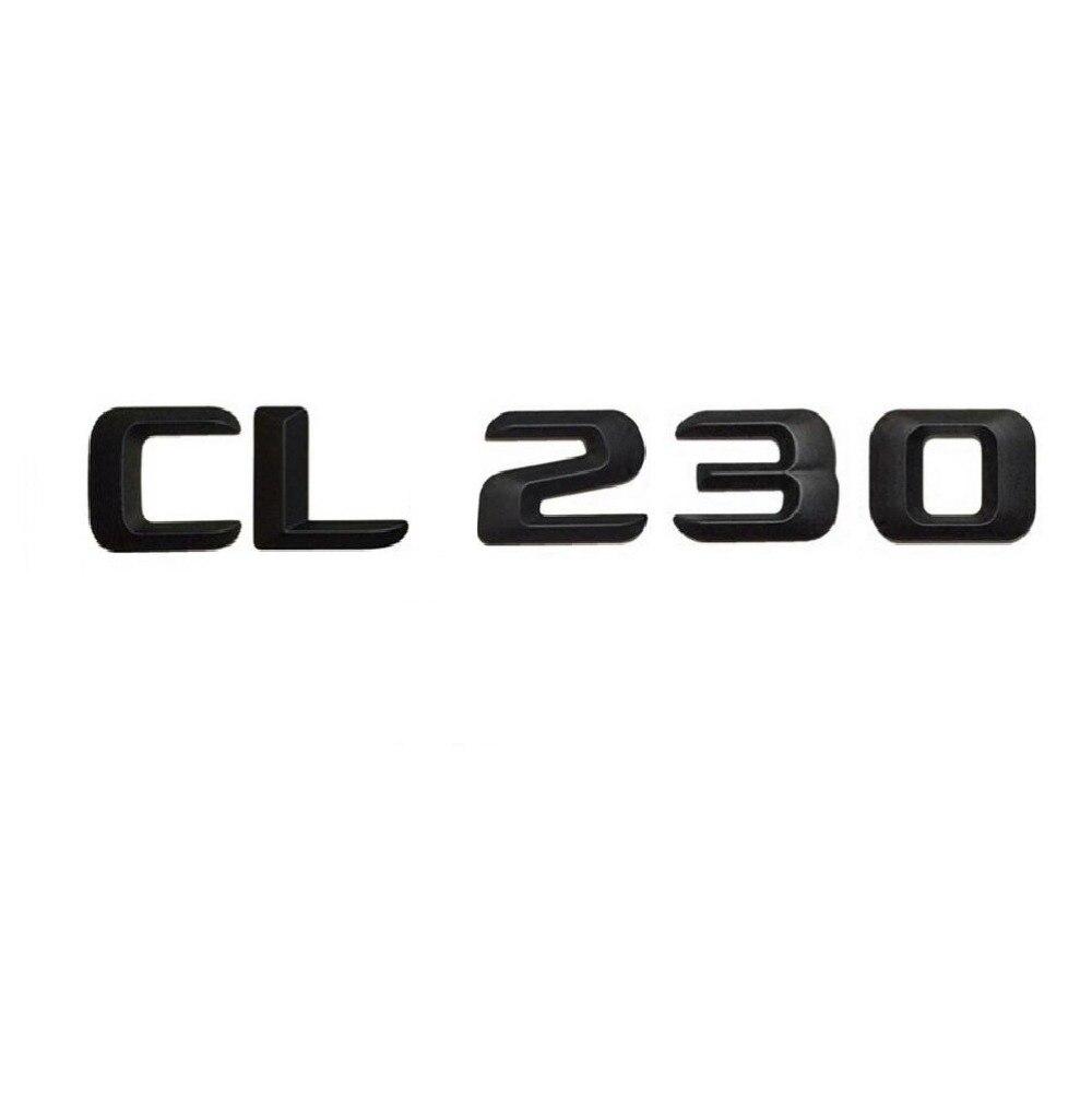 Matt Black  CL 230 Car Trunk Rear Letters Words Number Badge Emblem Decal Sticker for Mercedes Benz Class CL230