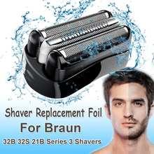 Сменная бритвенная Фольга для Braun 32B 32S 21B Series 3 301S 310S 320S 360S 3000S 3010S 3020S 350CC для Cruzer6 Blade Head