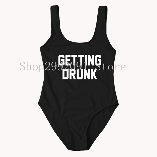 acd438a136a Getting Drunk Letter One-Piece Swimsuit Bridesmaid Personalized Swimwear  Customized Bathing Suit High Cut Plus Size Sexy Bikini
