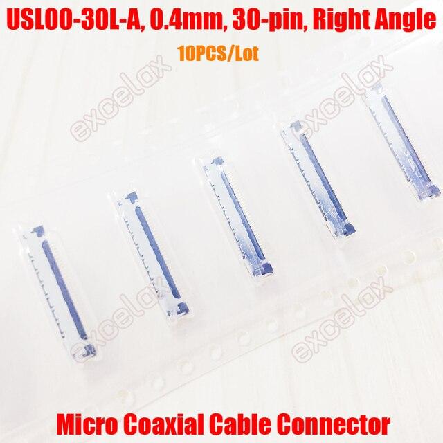 10 100PCS USL00 30L A/B/C מיקרו קואקסיאלי כבל מחבר שקע תקע 0.4mm המגרש 30 פין עבור HD FCB זום מצלמה מודול בלוק