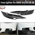 2 шт./компл. углеродное волокно M спортивный передний бампер боковой разветвитель диффузор для BMW E92 E93 2006 2007 2008 PRE-LCI M-Tech
