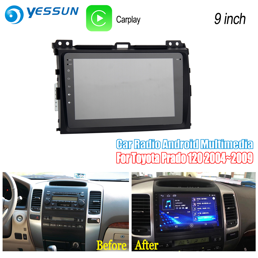 YESSUN For Toyota Prado 120 2004~2009 Car Android Radio Carplay GPS Navi maps Navigation Multimedia Player Stereo no CD DVD yessun for mazda cx 5 2017 2018 android car navigation gps hd touch screen audio video radio stereo multimedia player no cd dvd