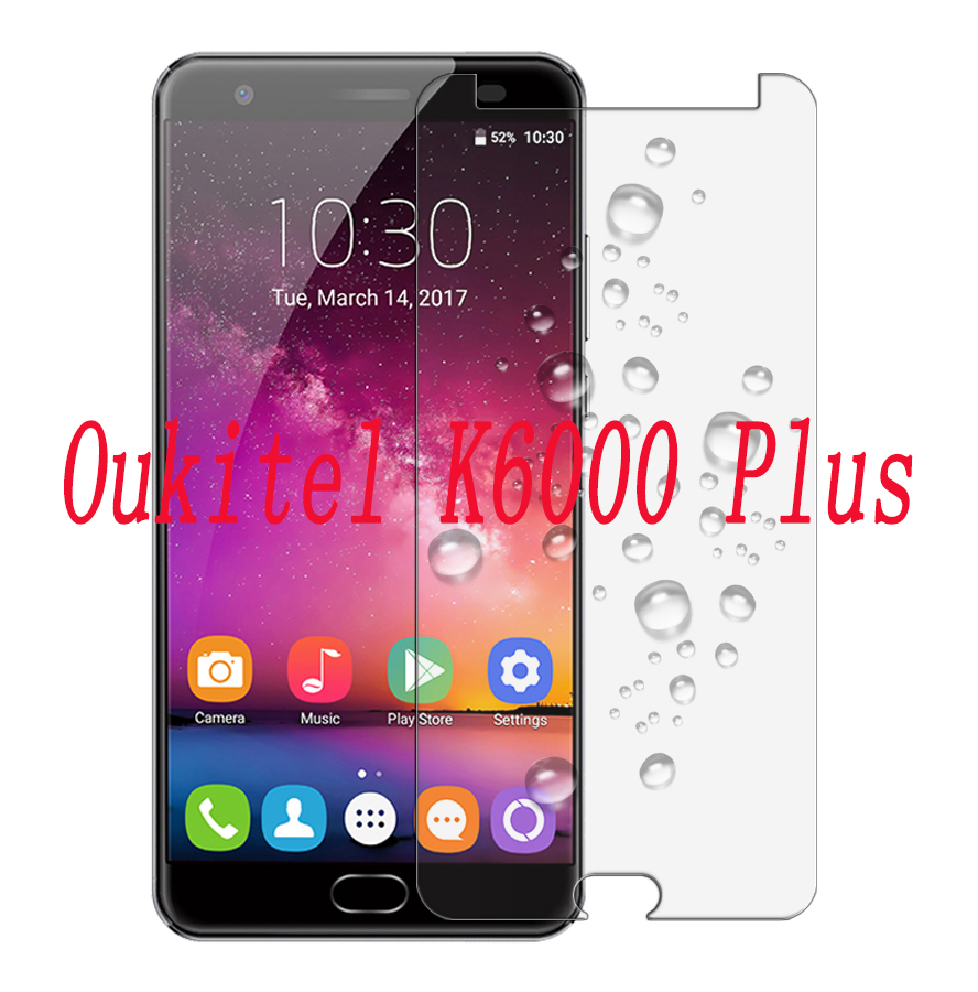 Smartphone 9H Tempered Glass  for Oukitel K6000 Plus  OK6000  5.5  Explosion-proof Protective Film Screen Protector cover phone