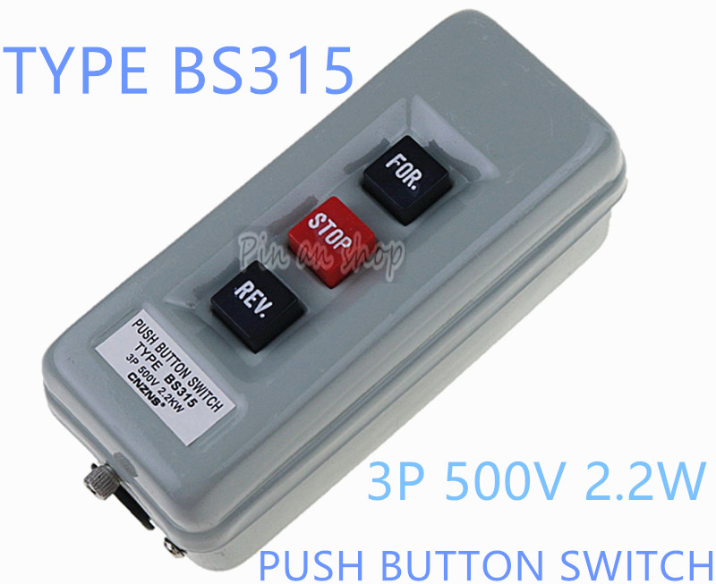 1PCS BS315 FOR/STOP/REV 3 Positions 3 Phase Latching Push Button Switch 500V 15A 2.2KW 1pcs bs315 for stop rev 3 positions 3 phase latching push button switch 500v 15a 2 2kw