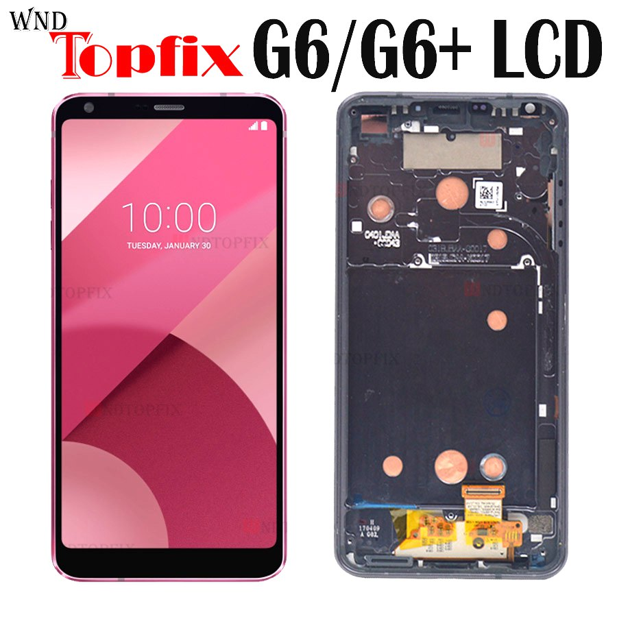 LCD For LG G6 Display Touch Screen Digitizer Assembly With Frame Replacement For LG G6 LCD