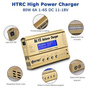 Image 4 - HTRC ImaxB6 V2 80W LiPoแบตเตอรี่LED Balance Discharger 6A DC11 18VสำหรับLipo Li Ion LiFe NiCd NiMH LiHV PB Smartแบตเตอรี่