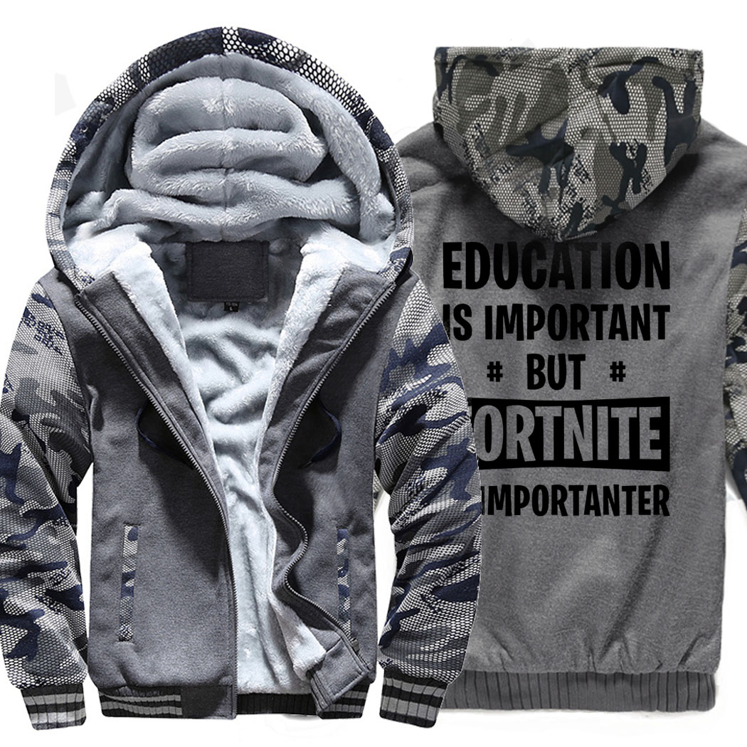 2018 winter wool liner hoodies Education Is Important But FORTNITE Is Importanter jackets hip-hop brand tracksuits clothing men