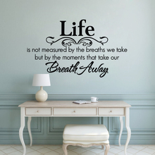 Life Wall Decal Removable Home Family Quote Sticker Breath Away Art Mural Living Room Vinyl AY1815