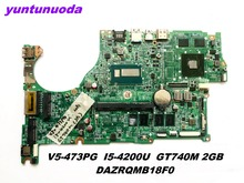 Original for ACER V5-473G laptop motherboard I5-4200U GT740M 2GB DAZRQMB18F0 tested good free shipping