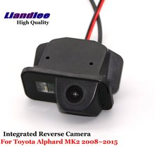 Liandlee For Toyota Alphard MK2 2008~2015 Car Reverse Camera Rear View Backup Parking Camera / Integrated High Quality liandlee car rear reverse camera for mitsubishi challenger 2008 2015 backup parking rear view camera integrated high quality