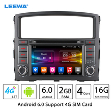 Leewa 7 «Android 6.0 (64bit) DDR3 2 г/16 г/4 г LTE Прокат DVD GPS Радио головное устройство для Mitsubishi Pajero/ montero/Shogun V97/V93