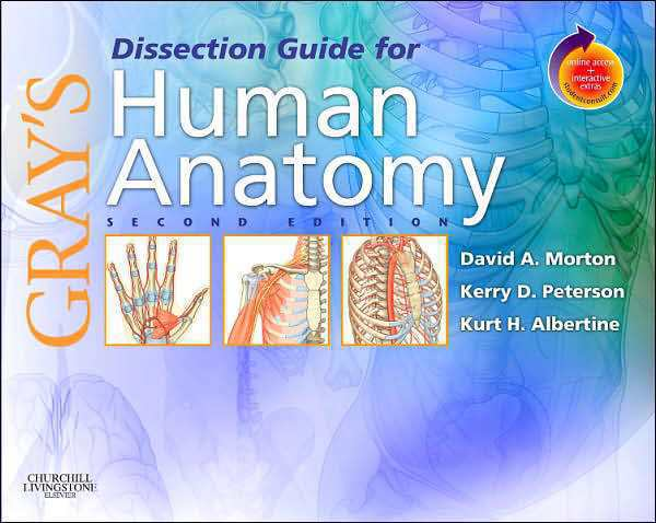 Grays Dissection Guide For Human Anatomy 2nd Edition With Student