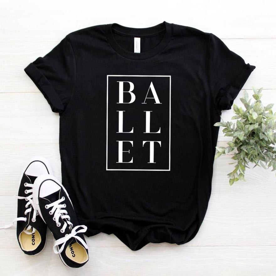 Ballet Letters Women Tshirt Cotton Casual Funny T Shirt For Lady Girl Top Tee Hipster Ins Drop Ship NA-107