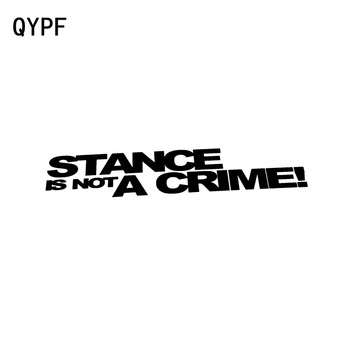 QYPF 16CM*3CM Personality Vinyl Accessories STANCE IS NOT A CRIME Decoration Decal Car Sticker Black Silver C15-2202 image