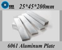 25*45*200mm Aluminum Alloy 6061 Plate Aluminium Sheet DIY Material Free Shipping