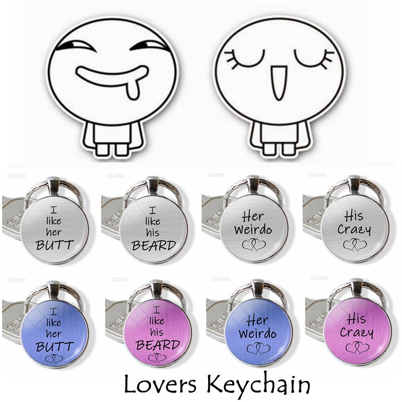 US $0 99 50% OFF|I Like Her Butt His Beard His Crazy Her Weirdo Love Words  Sweet Nothing Quote Glass Dome Keychain Women Men Lover Jewelry Gift-in Key