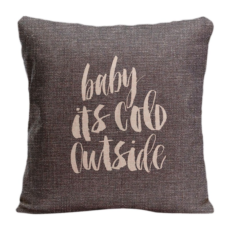 Cotton Linen Baby Its Cold Outside Two Sides Printing Throw Pillow Case Decorative Cushion Cover High-Quality For Sofa