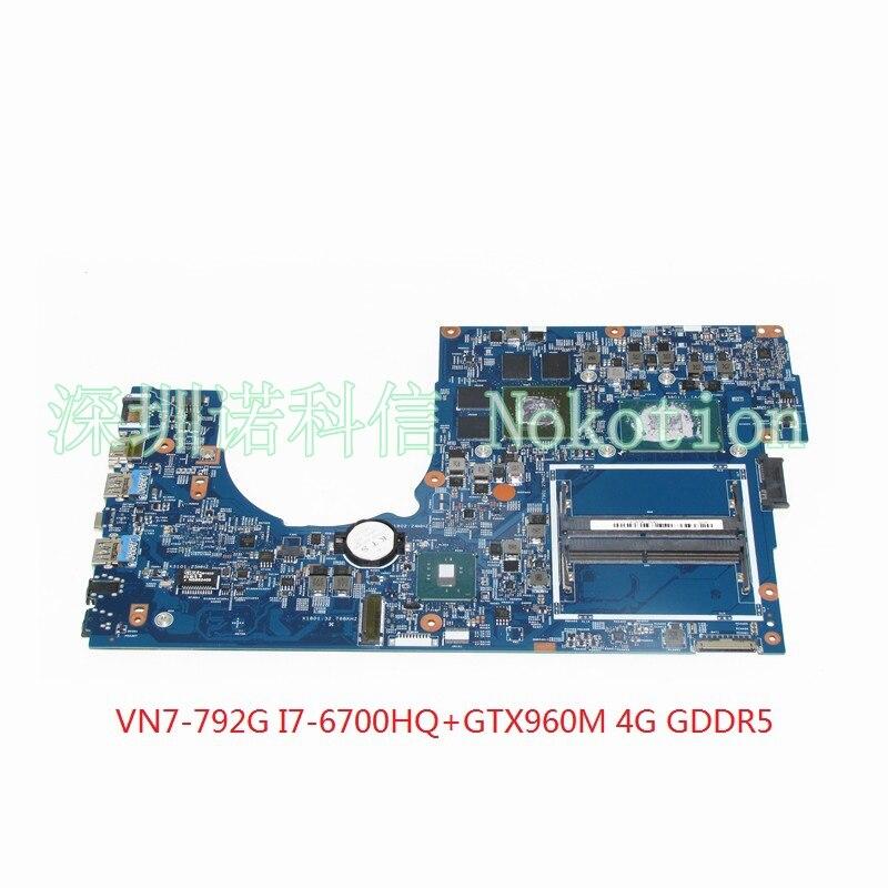 NOKOTION 448.06A12.001M Para Acer Aspire V Nitro VN7-792 VN7-792G Laptop motherboard I7-6700HQ + GTX960M 4 GB GDDR5 17 Polegada DDR4