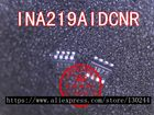1pcs/lot INA219AIDCNR INA219 A219 SOT23-6
