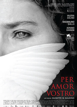 《为你着想》2015年意大利,法国剧情电影在线观看