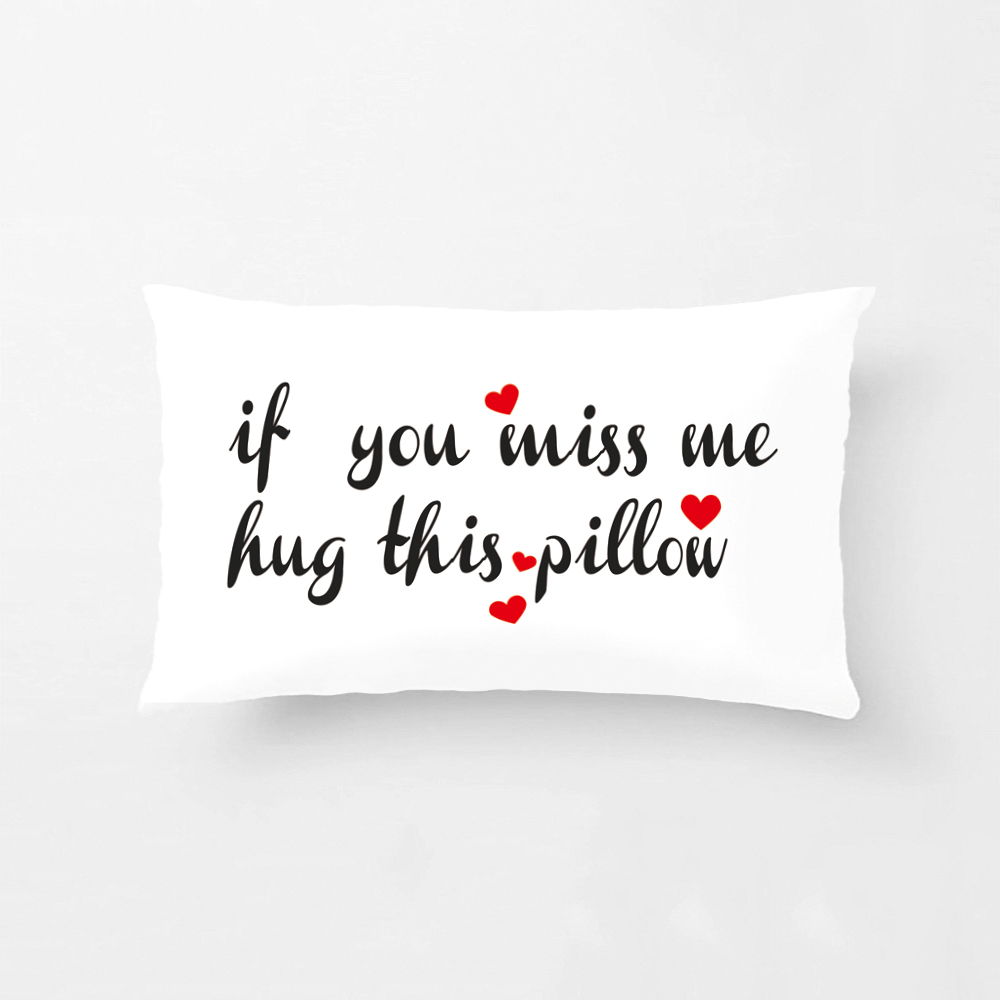 If You Miss Me Hug This Pillow Cushion Cover Long Distance Gift Pillowcase Pillow Cushion Cover Wedding Decorative Case(China)