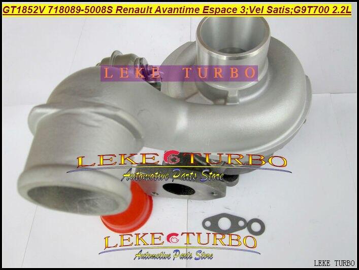 GT1852V 718089 718089-5008S Turbo Turbocharger For Renault Avantime Espace III Vel Satis 2003- 2.2L G9T712 G9T700 G9T 700 150HP for renault vel satis bj0