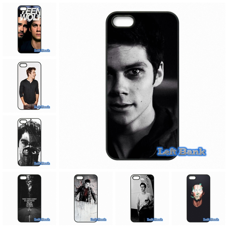 Teen Wolf Stiles Dylan OBrien Phone Cases Cover For Apple iPhone 4 4S 5 5C SE 6 6S 7 Plus 4.7 5.5 iPod Touch 4 5 6