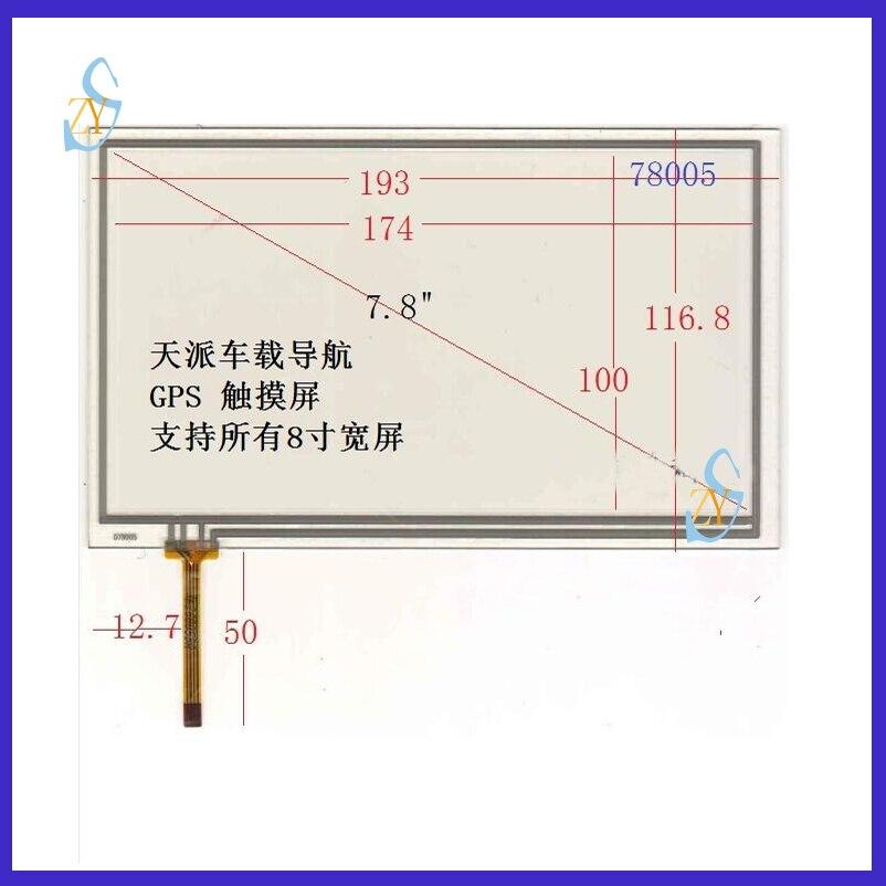 ZhiYuSun NEW 078005 7.8 inch 4 wire for SKYPINE gps glass touch panel width 117mm length193mm 193*117 zhiyusun 4 3 inch 103mm 63mm 4 wire touch screen for gps glass 4043058 4 3 touch panel 103 63
