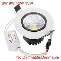 Супер яркий Встраиваемый светодиодный светильник с регулируемой яркостью COB 6 Вт 9 Вт 12 Вт 15 Вт светодиодный прожектор светодиодный декорати...