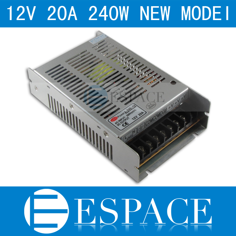 Best quality new model 12V 20A 240W Switching Power Supply Driver for LED Strip AC 100-240V Input to DC 12V free shipping best quality 13 8v 58a 800w switching power supply driver for led strip ac 230v input to dc 13 8v free shipping