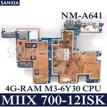 Kefu CMX40 NM-A641 ноутбука материнская плата для Lenovo MIIX 700-12ISK Тесты Оригинал материнская плата 4G-RAM M3-6Y30