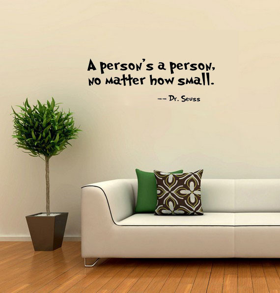 A Person\'s A Person No Matter How Small dr seuss wall decal quote ...