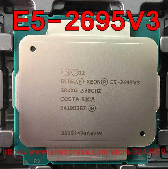 Intel Xeon CPU E5-2695V3 QS version 2.3GHz 14-Cores 35M 120W LGA2011-3 E5-2695 V3 processor E5 2695V3 free shipping E5 2695 V3