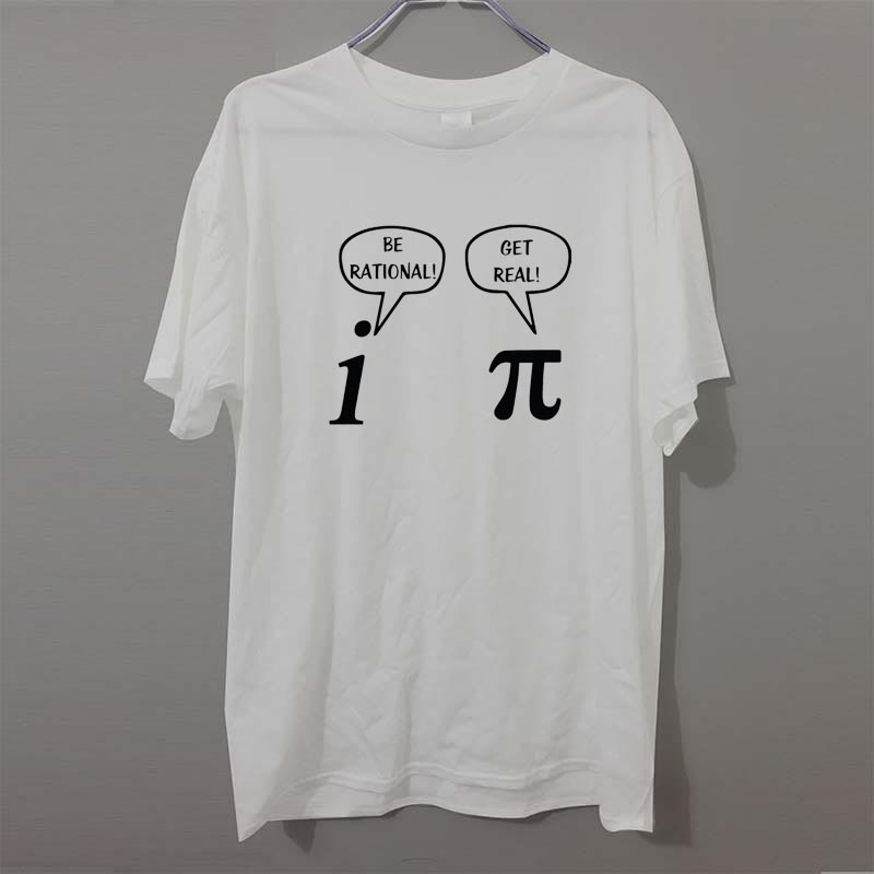 Gildan Summer Style Be Rational, Get Real! Maths Science Geeky Funny Joke Pun Pi T-Shirt Tops Funny Gift Tshirt For Men
