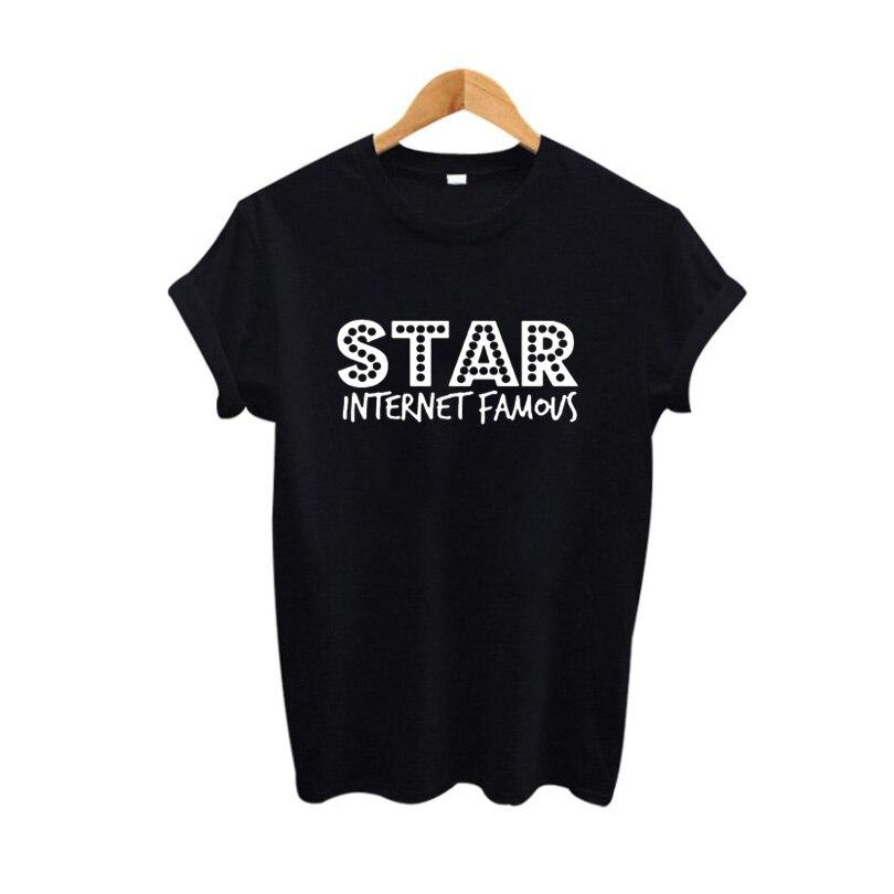 Star Internet Famous T Shirt Women Fashion Tops Tumblr Hipster Graphic Tee Shirt Summer 2017 Harajuku Slogan Tshirt Size S-XXL