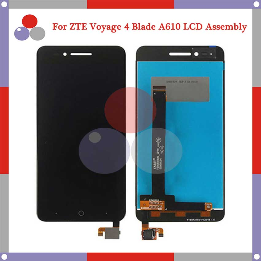 Подробнее о 10Pcs/lot Highest quality For ZTE Voyage 4 Blade A610 TD-LTE LCD Screen Display + Touch Screen Digitizer Assembly Free Shipping white black for zte blade a610 td lte lcd display touch screen digitizer assembly replacement free shipping